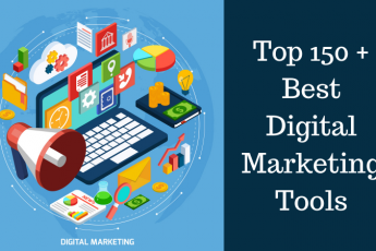 Top 150 + Best Digital Marketing Tools for 2019